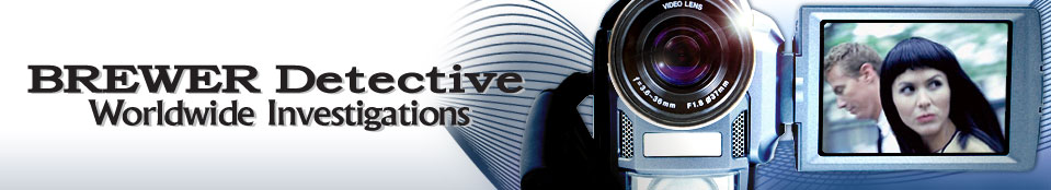 Brewer Detective - Worldwide Investigations